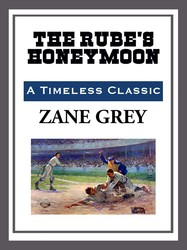 The Rube's Honeymoon