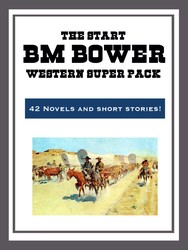 The B.M. Bower Western Super Pack