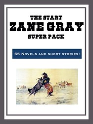 The Zane Grey Super Pack