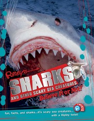 Ripley Twists PB: Sharks and Other Scary Sea Creatures