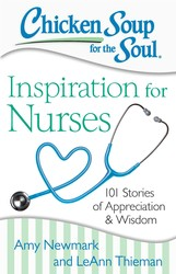 Chicken Soup for the Soul: Inspiration for Nurses