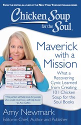 Chicken Soup for the Soul: Maverick with a Mission