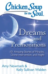 Chicken Soup for the Soul: Dreams & Premonitions
