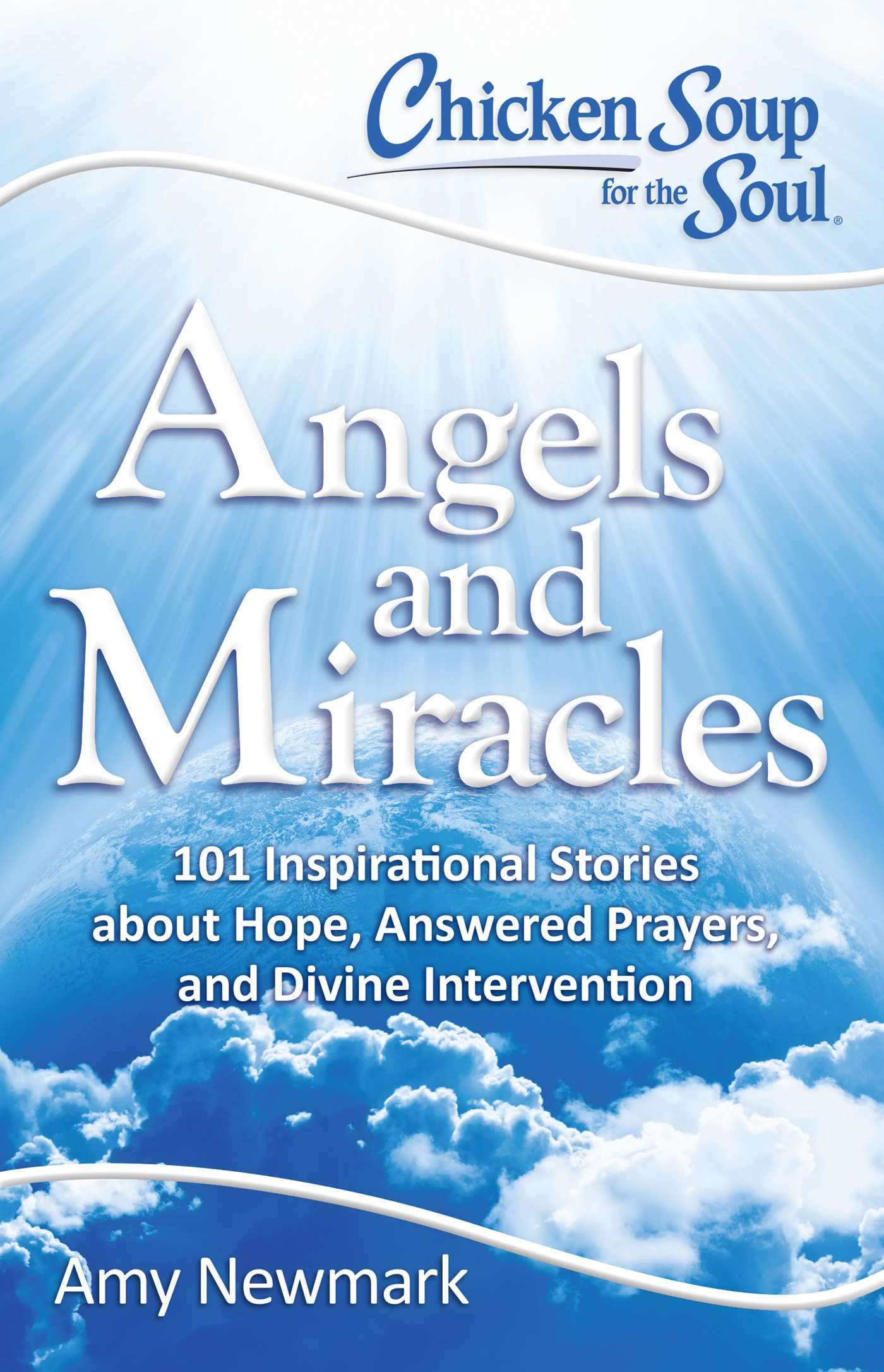 Chicken soup for the soul angels and miracles 9781611599640 hr
