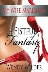 My Wife, Marianne: A Fistful Of Fantasy