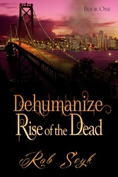 Dehumanize: Rise of the Dead