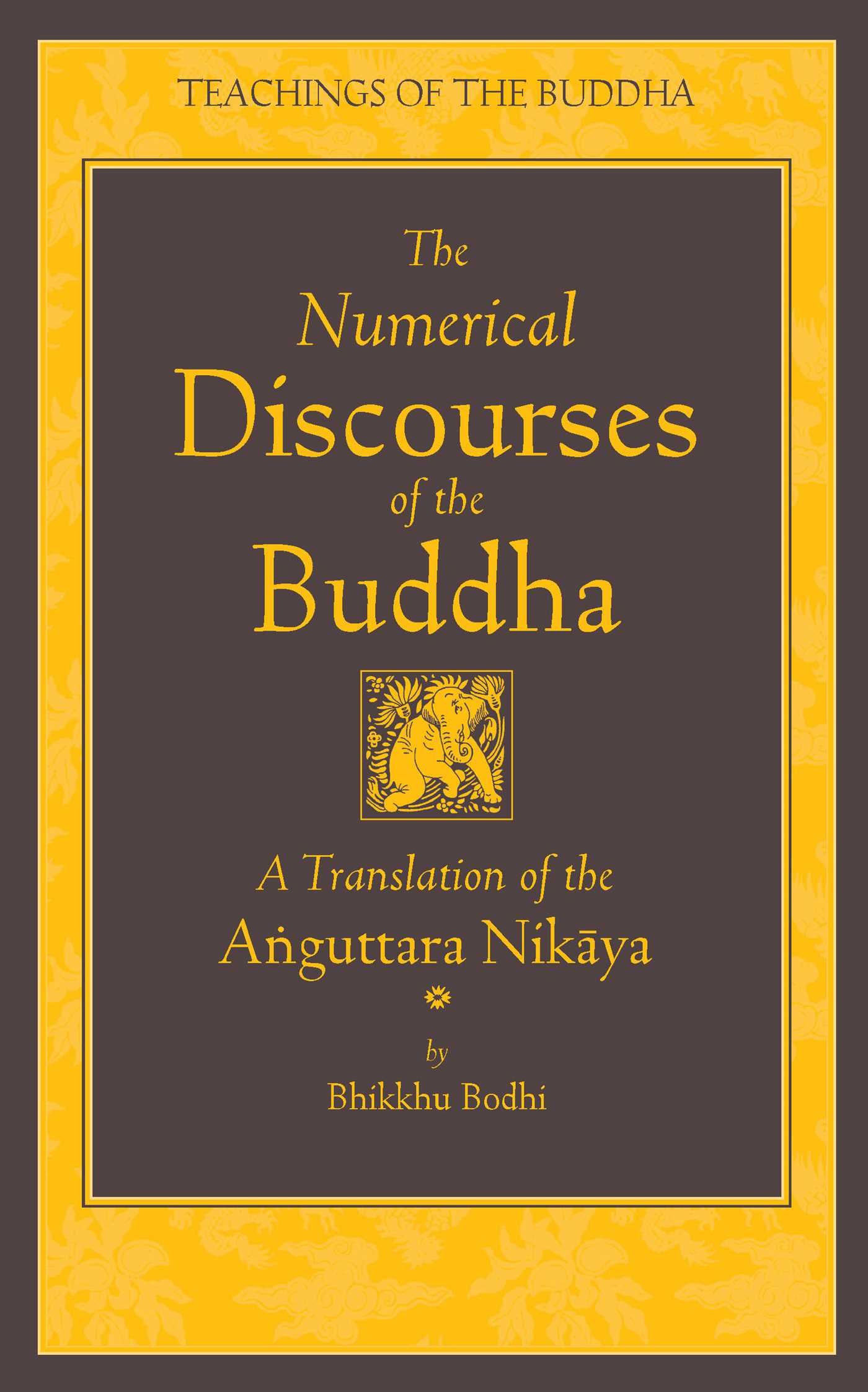 The numerical discourses of the buddha 9781614290407 hr