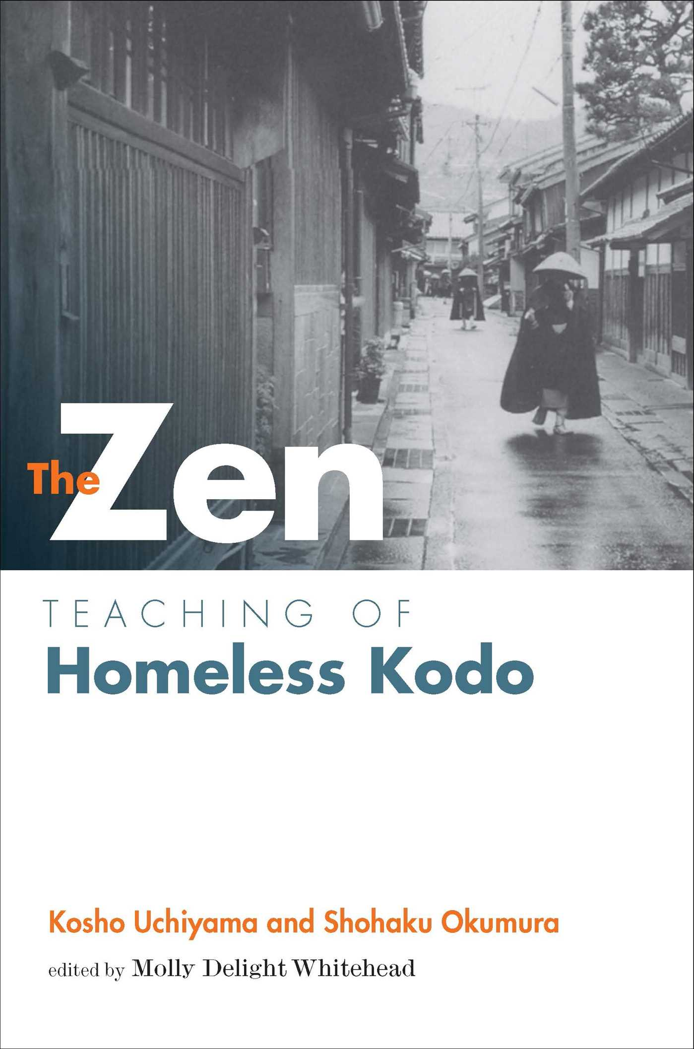 Zen teaching of homeless kodo 9781614290476 hr
