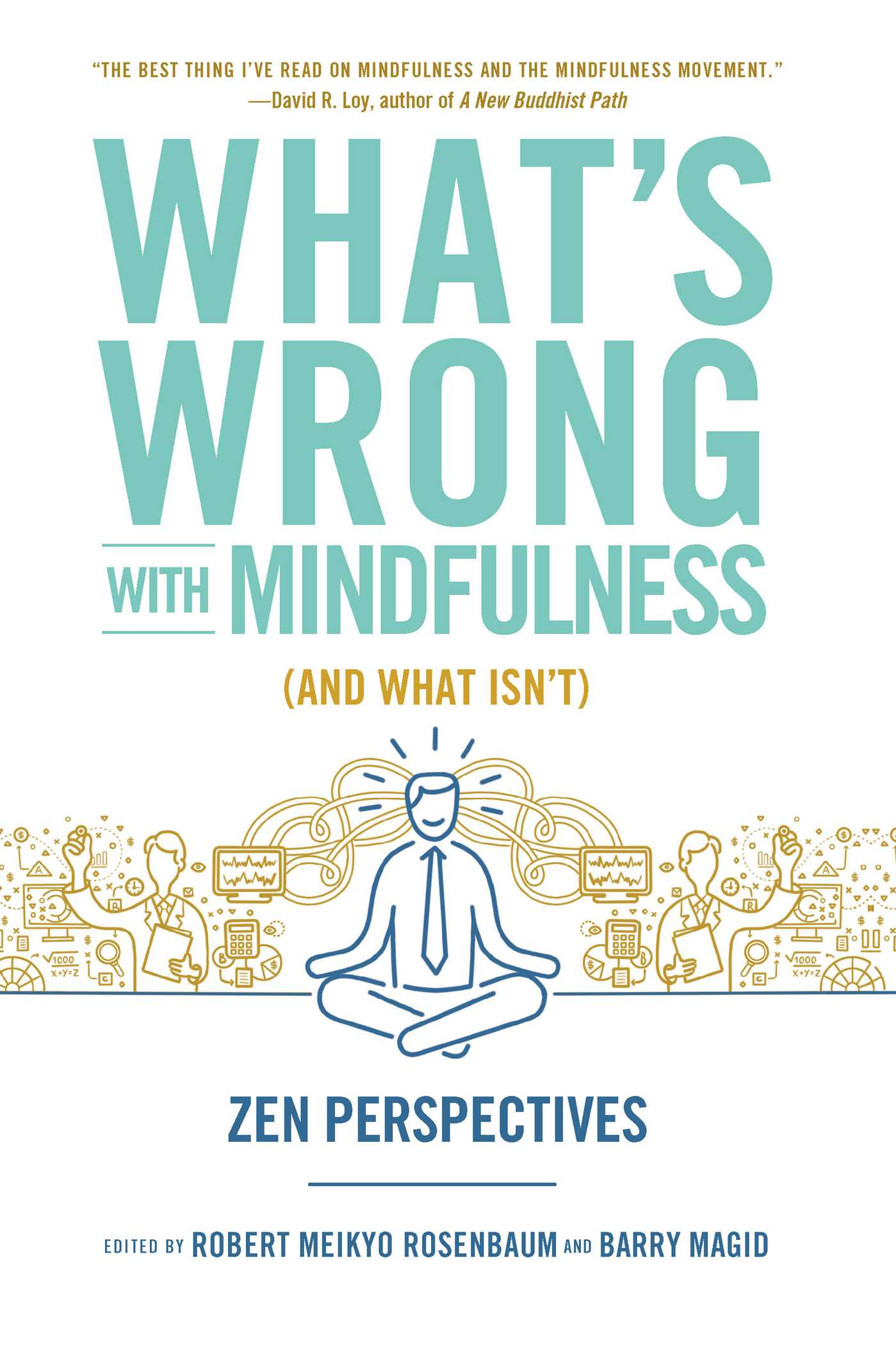 Whats wrong with mindfulness and what isnt 9781614292838 hr