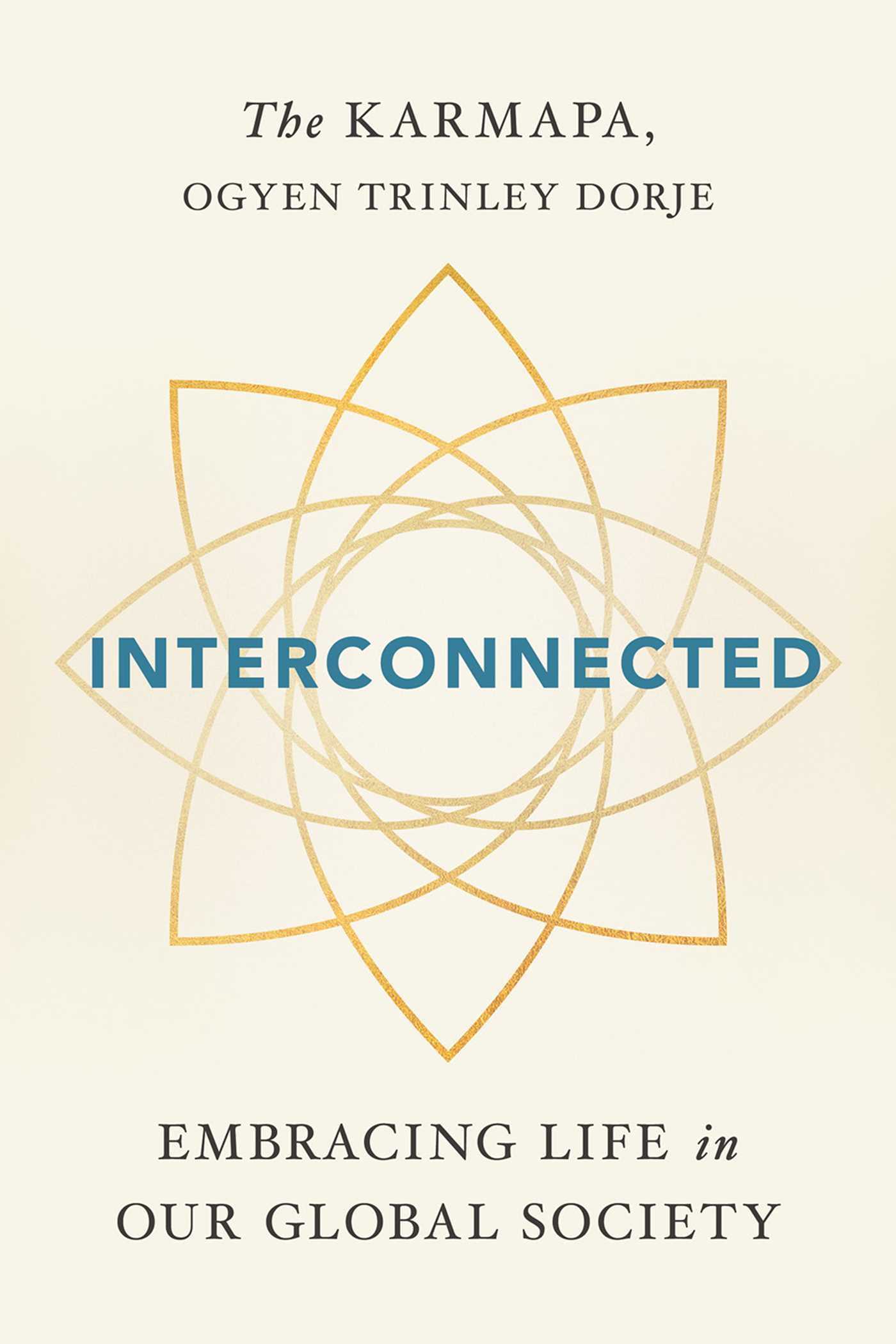 Interconnected book by ogyen trinley dorje karmapa official interconnected 9781614294122 hr fandeluxe Choice Image