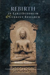 Rebirth in Early Buddhism and Current Research