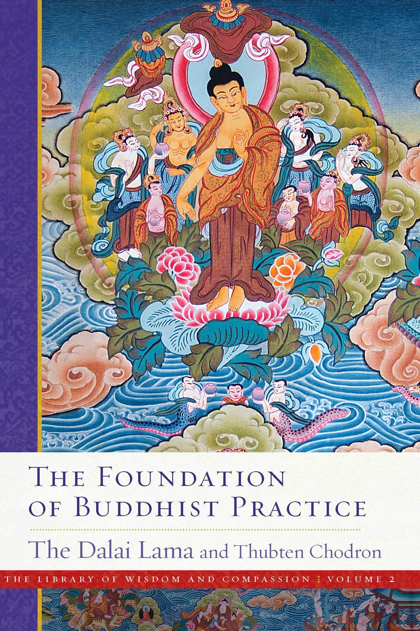 The foundation of buddhist practice 9781614295204 hr