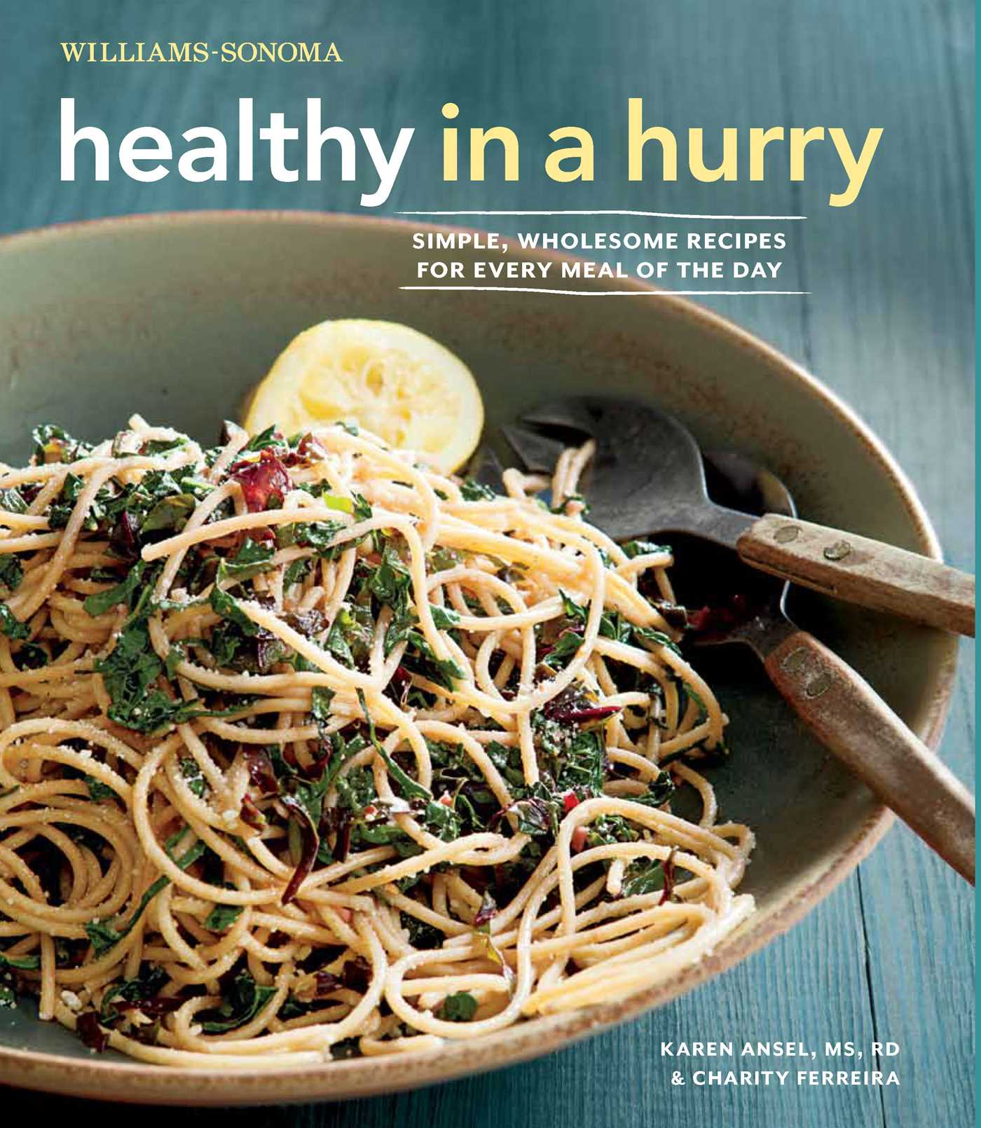 Healthy-in-a-hurry-(williams-sonoma)-9781616282134_hr
