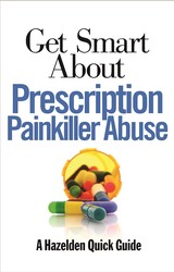 Get Smart About Prescription Painkiller Abuse
