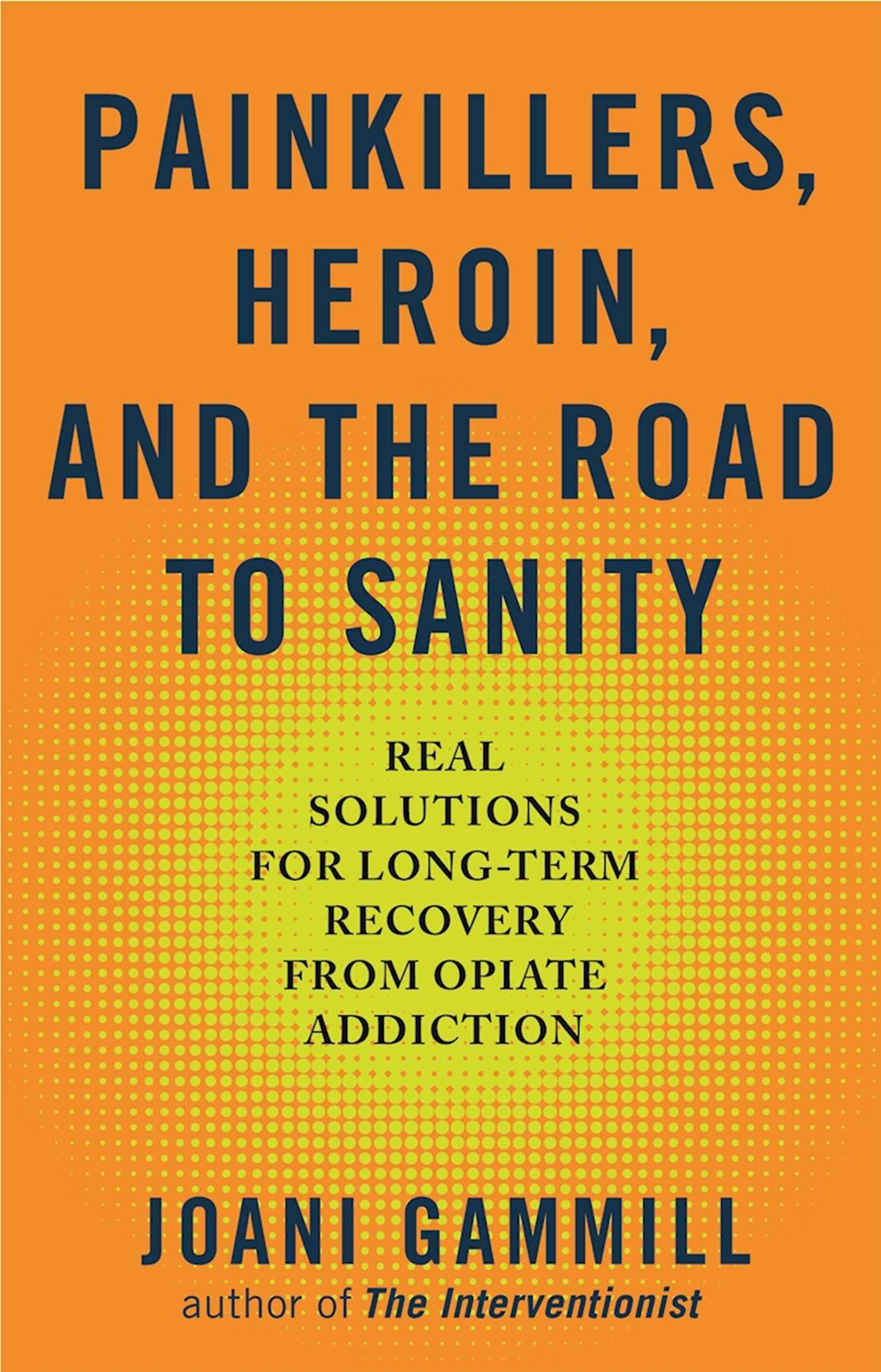 Painkillers heroin and the road to sanity book by joani painkillers heroin and the road to sanity 9781616495213 hr fandeluxe PDF