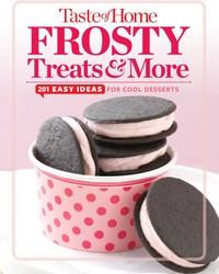 Taste of Home Frosty Treats & More