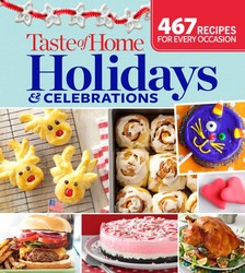 Taste of Home Holidays & Celebrations