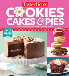 Taste of Home Cookies, Cakes & Pies