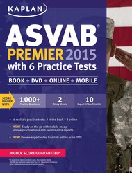 Kaplan ASVAB Premier 2015 with 6 Practice Tests