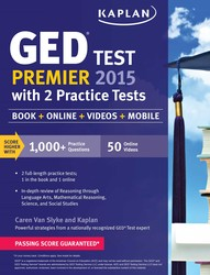 Kaplan GED Test Premier 2015 with 2 Practice Tests