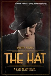 The Hat: The Kate Brady Series (Book One)