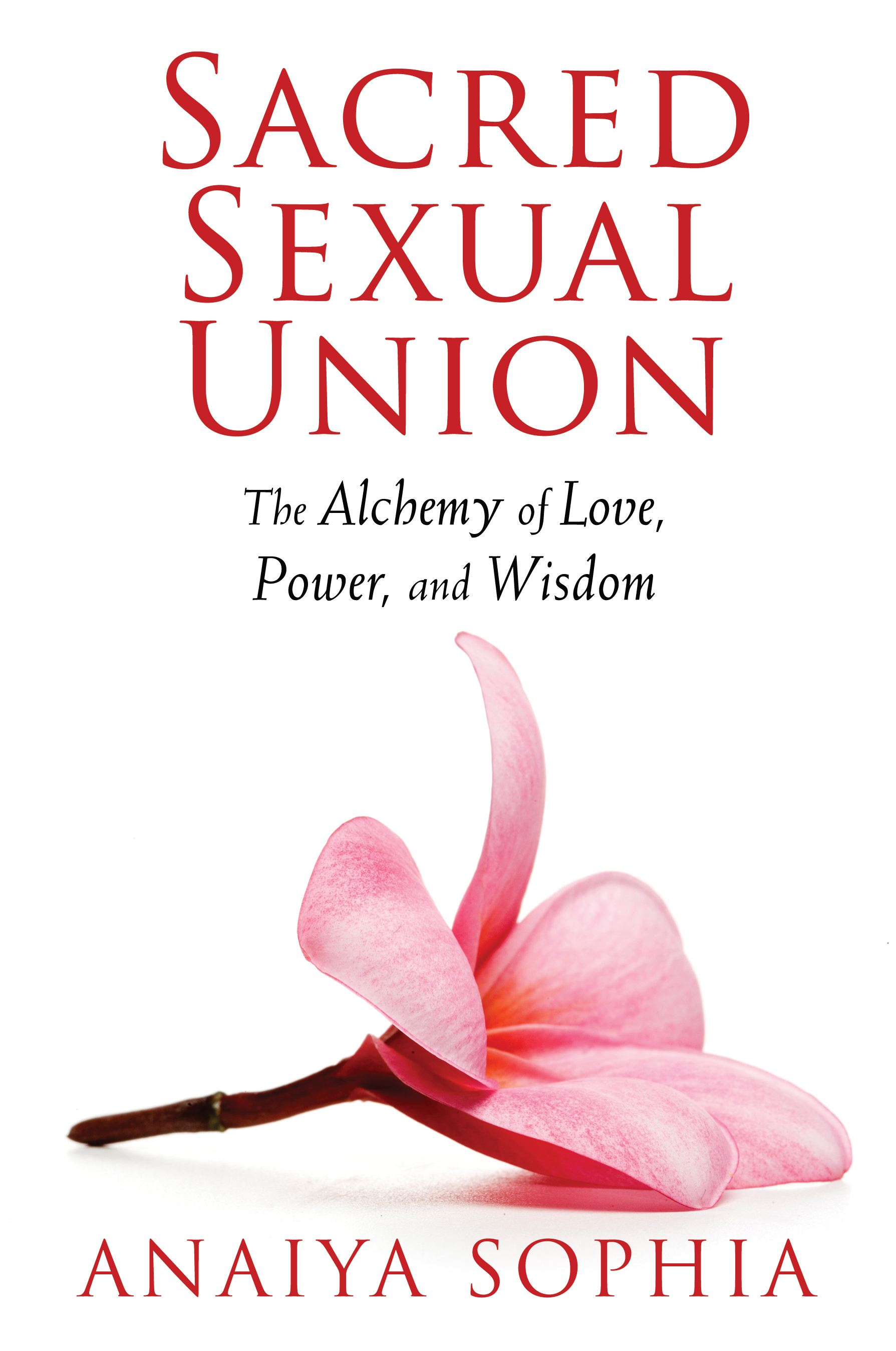 Sacred sexual union 9781620550076 hr