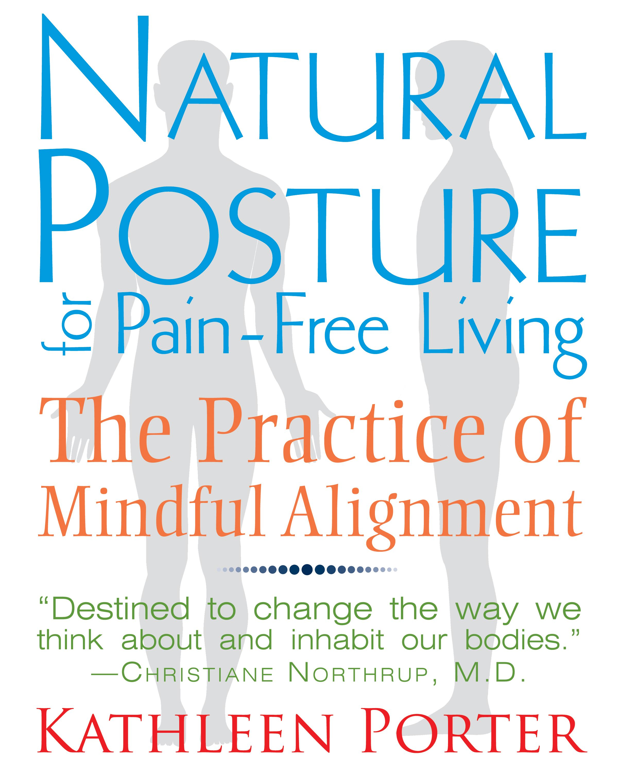 Natural-posture-for-pain-free-living-9781620550991_hr
