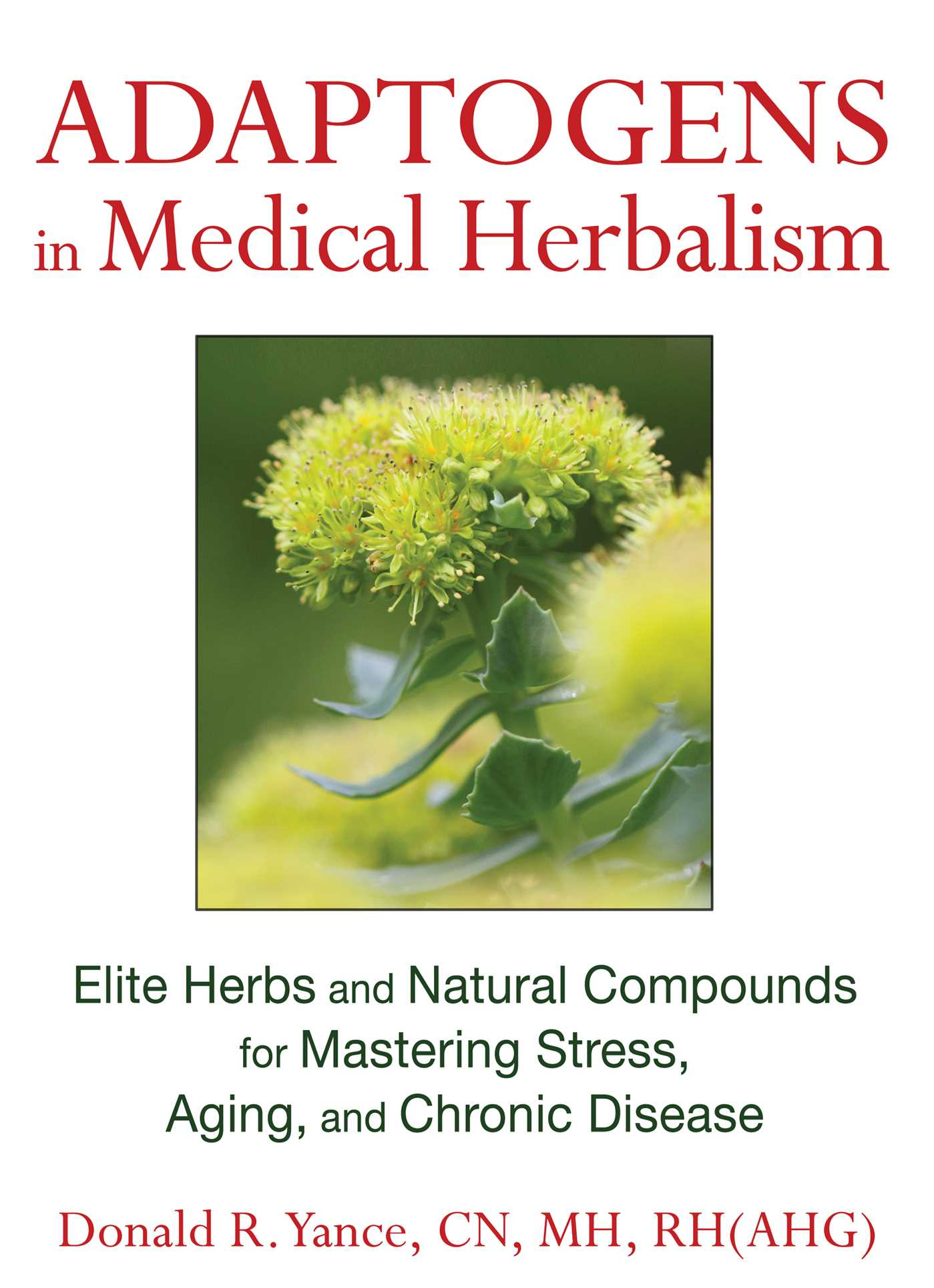Adaptogens in medical herbalism 9781620551318 hr
