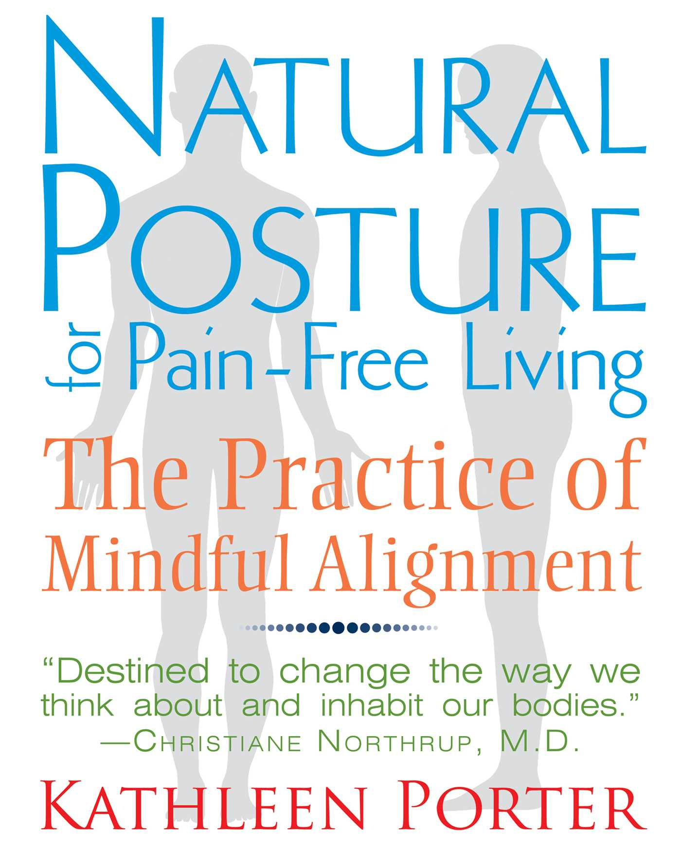 Natural posture for pain free living ebook by kathleen porter book cover image jpg natural posture for pain free living fandeluxe Images
