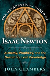 The metaphysical world of isaac newton 9781620552056