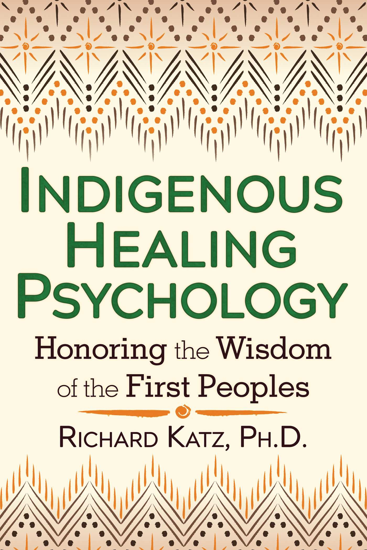 Indigenous healing psychology 9781620552681 hr