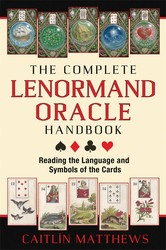The Complete Lenormand Oracle Handbook