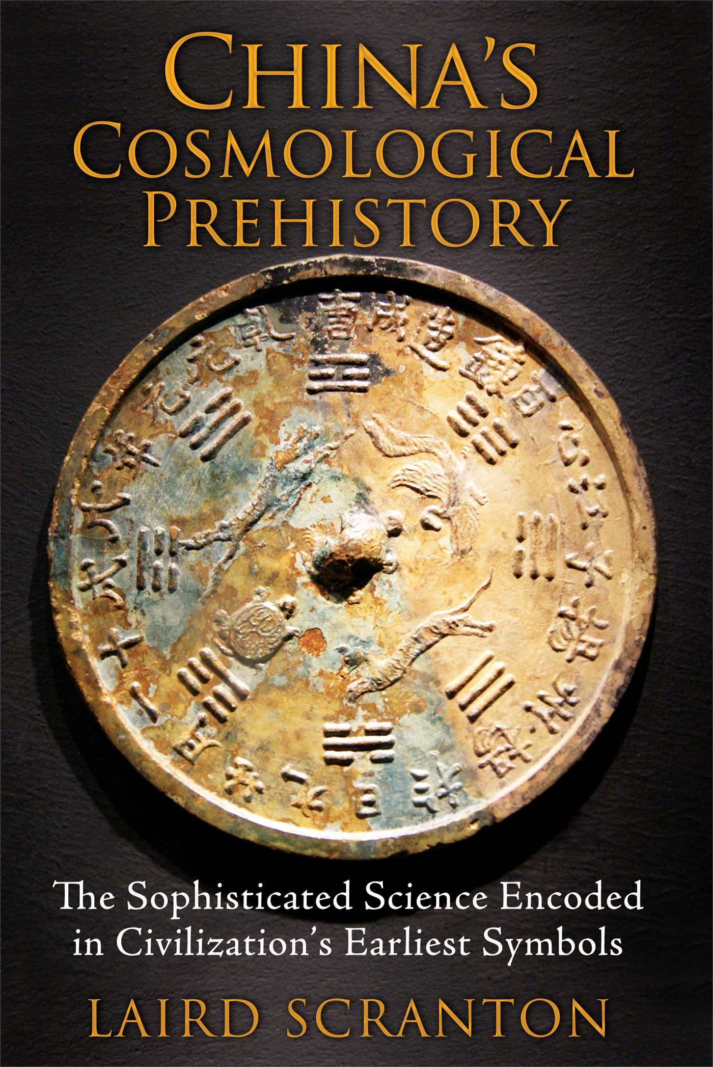 Chinas cosmological prehistory book by laird scranton china s cosmological prehistory 9781620553299 hr biocorpaavc Choice Image