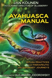Ayahuasca Manual