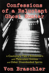 Confessions of a reluctant ghost hunter 9781620553824