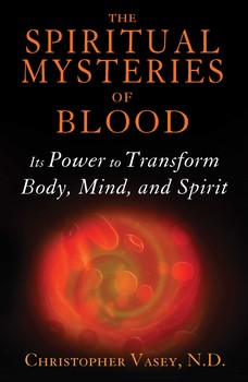 The Spiritual Mysteries of Blood