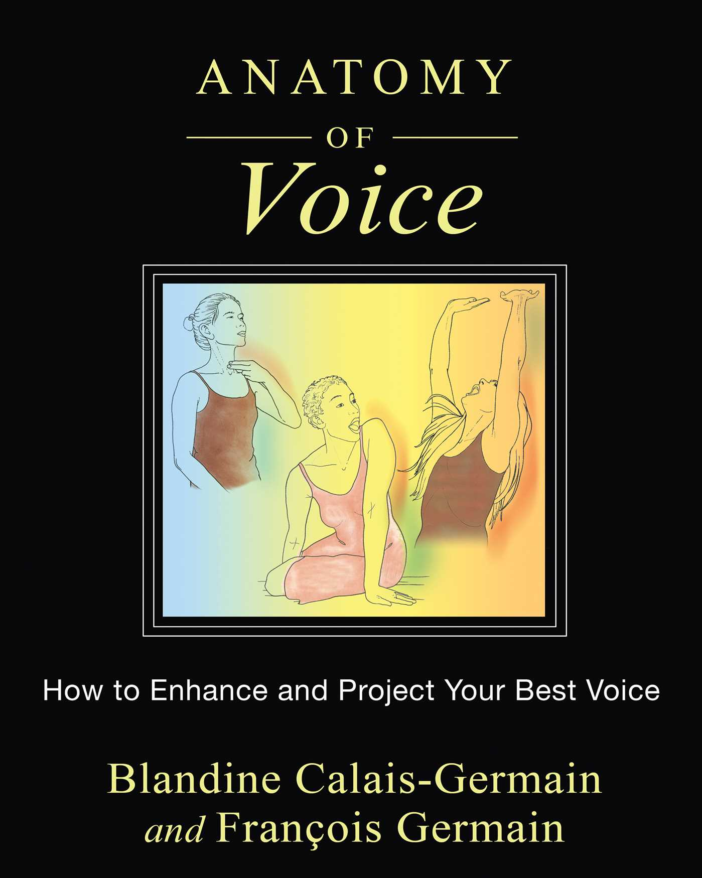 Anatomy of voice 9781620554197 hr