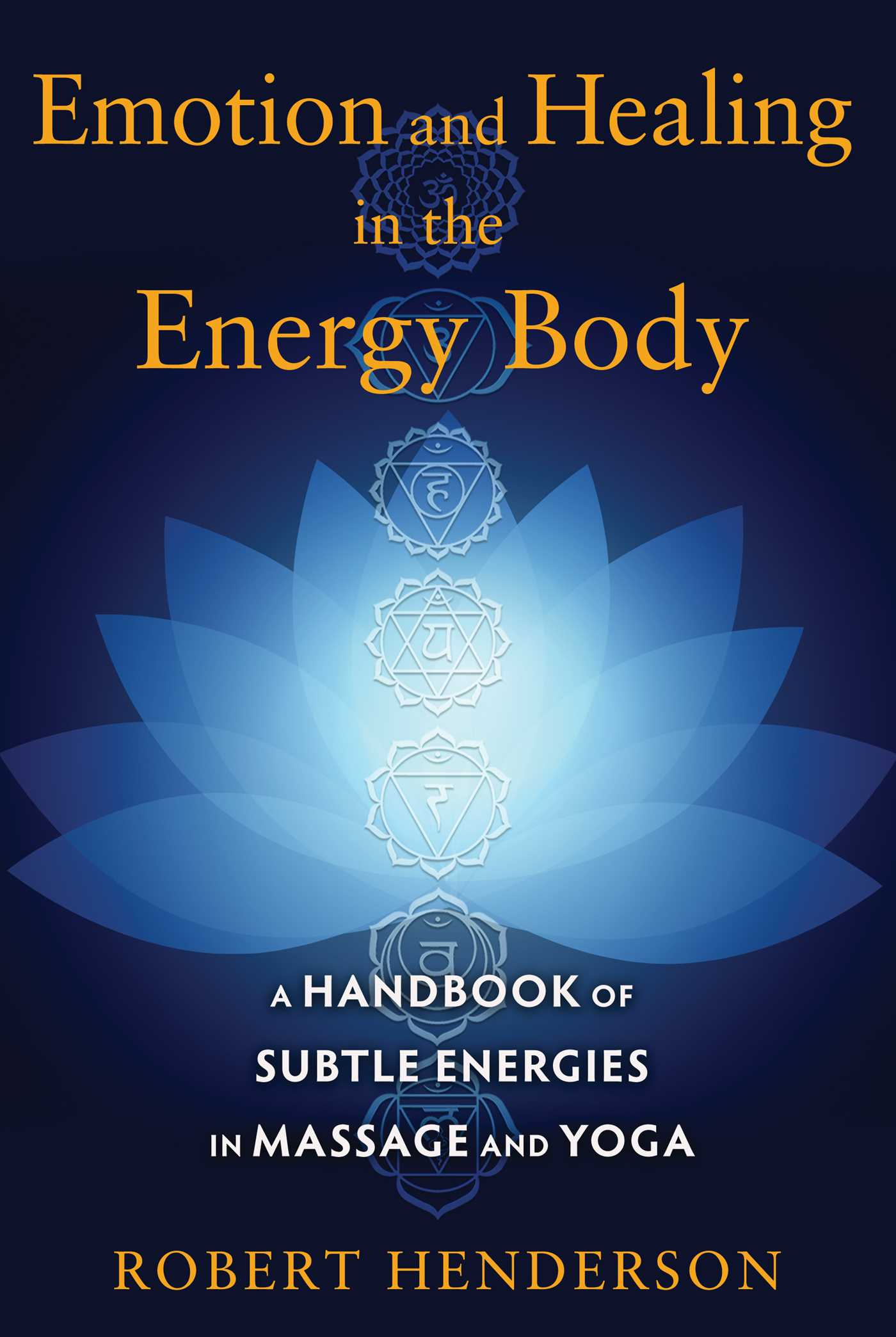 Emotion and healing in the energy body book by robert henderson emotion and healing in the energy body 9781620554272 hr fandeluxe Epub