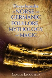 Encyclopedia of Norse and Germanic Folklore, Mythology, and Magic