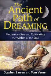 The Ancient Path of Dreaming