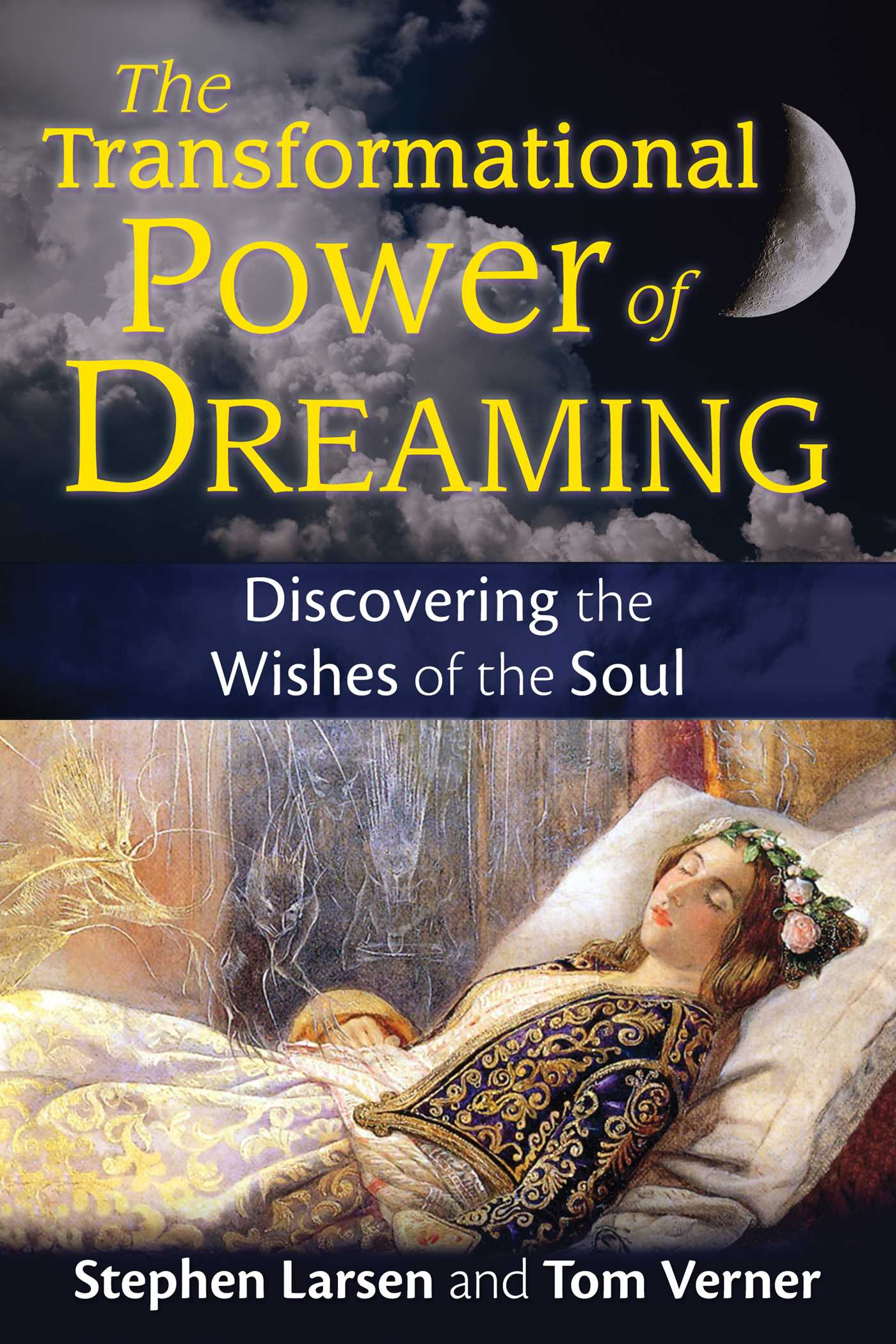 The transformational power of dreaming 9781620555149 hr