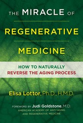 The miracle of regenerative medicine 9781620556030
