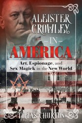 Aleister crowley in america 9781620556313