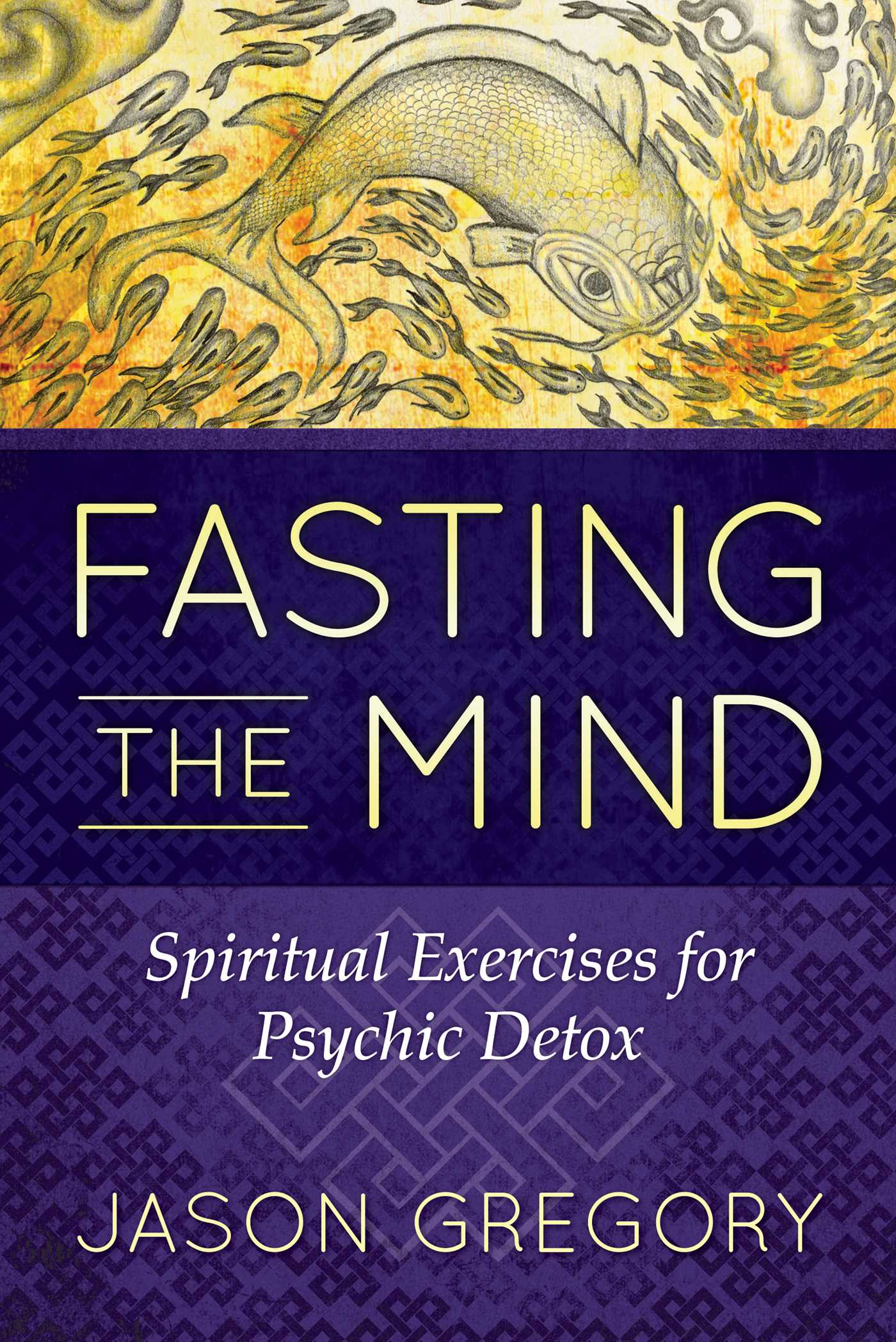 Fasting the mind 9781620556467 hr