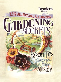 1519 All-Natural, All-Amazing Gardening Secrets
