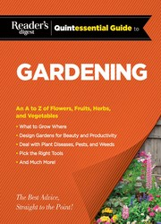 Reader's Digest Quintessential Guide to Gardening