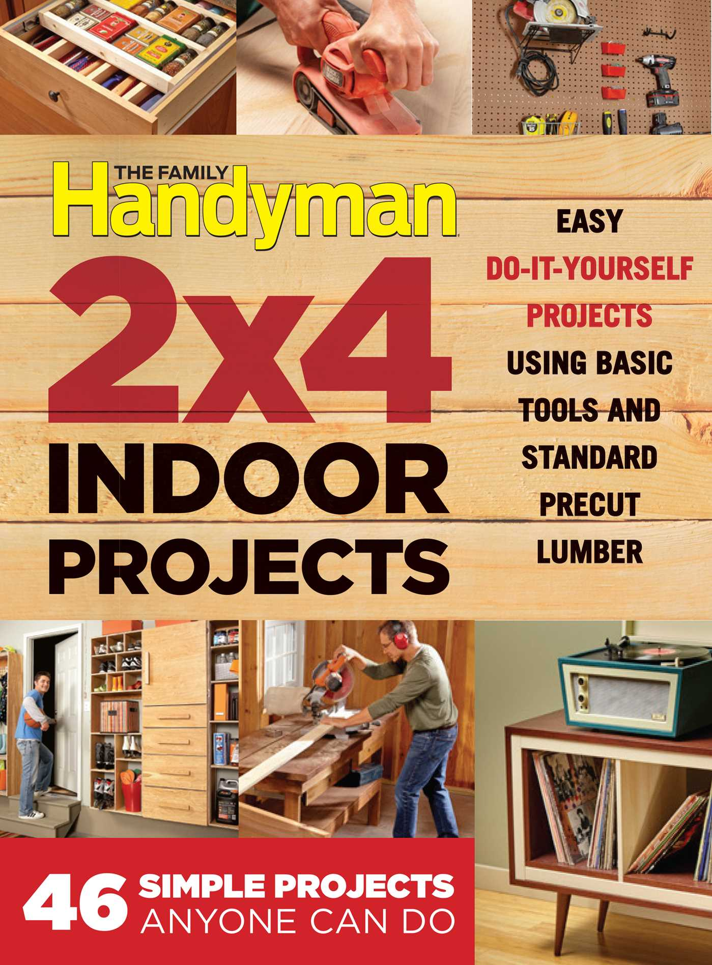 The family handyman 2 x 4 indoor projects 9781621453093 hr