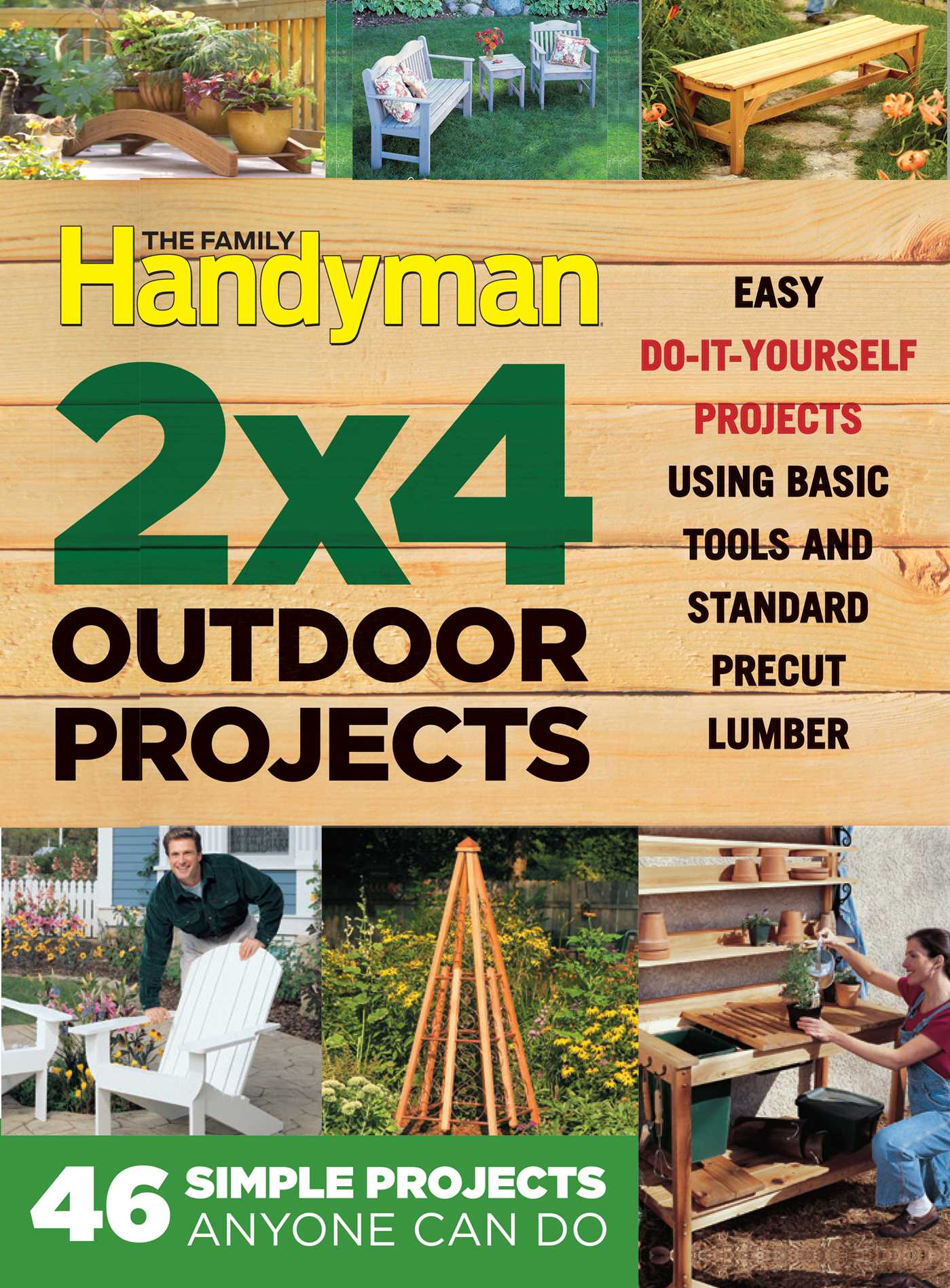 The family handyman 2 x 4 outdoor projects 9781621453109 hr