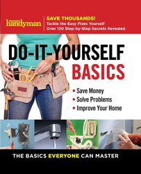 Family Handyman Do-It-Yourself Basics