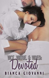 Vice, Virtue & Video: Devoted